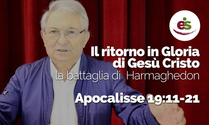 Il ritorno di Gesù Cristo - La battaglia di Harmaghedon